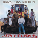 Attitudes (Expanded Edition)/Brass Construction