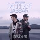 Geçmiş Değişmez (Remixler) (feat. Jabbar)/Deeperise