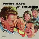 Danny Kaye For Children/Danny Kaye