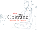 More Coltrane For Lovers/John Coltrane