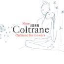 More Coltrane For Lovers/ジョン・コルトレーン