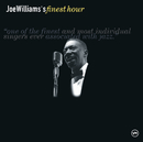 Joe Williams' Finest Hour/Joe Williams
