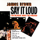 Say It Loud - I'm Black And I'm Proud/James Brown