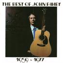 The Best Of John Fahey 1959-1977/John Fahey