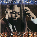 Jazz Sounds Of Africa/Ahmed Abdul-Malik