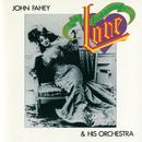 Old Fashioned Love/John Fahey