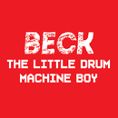 The Little Drum Machine Boy/Beck