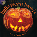 Halloween Howls: Fun & Scary Music/Andrew Gold