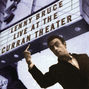 Live At The Curran Theater (Remastered)/Lenny Bruce