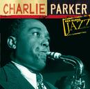 Charlie Parker: Ken Burns's Jazz/Charlie Parker