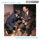 Laughin' to Keep From Cryin'/Lester Young