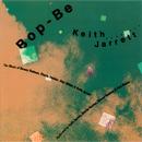 Bop-Be/Keith Jarrett
