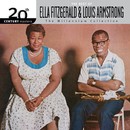 20th Century Masters / The Millennium Collection: The Best Of Ella Fitzgerald And Louis Armstrong/Ella Fitzgerald, Louis Armstrong