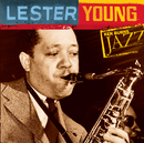 Lester Young: Ken Burns Jazz/Lester Young