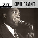 20th Century Masters: The Millennium Collection - The Best Of Charlie Parker/Charlie Parker