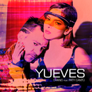 Yueves (feat. Paty Cantú)/Chano!