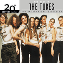 20th Century Masters: The Millennium Collection: Best Of The Tubes/The Tubes