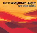 Desert Winds/Illinois Jacquet