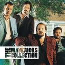 The Mavericks Collection/The Mavericks