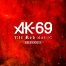 THE RED MAGIC BEYOND/AK-69