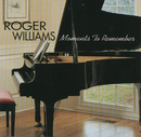 Moments To Remember/Roger Williams