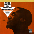 This Here Is Bobby Timmons/Bobby Timmons