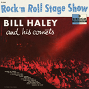 Rock'n Roll Stage Show/Bill Haley & His Comets
