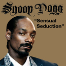 Sensual Seduction (Fyre Dept. Remix)/Snoop Dogg, Robyn