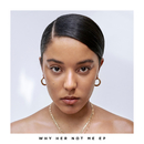 Why Her Not Me - EP/Grace Carter