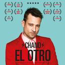 El Otro/Chano!