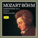 Mozart: Symphonies Vol.1/Berliner Philharmoniker, Karl Böhm