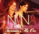 Turnin' Me On/Nina Sky