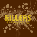 All These Things That I've Done/The Killers
