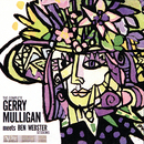 The Complete Gerry Mulligan Meets Ben Webster Sessions/Gerry Mulligan, Ben Webster