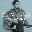 Speakers, Bleachers And Preachers/Brandon Lay