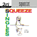 Singles - 45's And Under/Squeeze