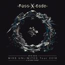 PassCode MISS UNLIMITED Tour 2016 at STUDIO COAST/PassCode