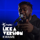 Alright (triple j Like A Version)/Kwame
