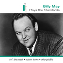 Billy May Plays The Standards/Billy May