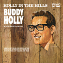 Holly In The Hills/Buddy Holly