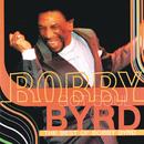 Bobby Byrd Got Soul: The Best Of Bobby Byrd/Bobby Byrd