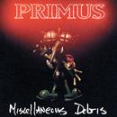 Miscellaneous Debris/Primus