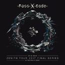 PassCode ZENITH TOUR 2017 FINAL SERIES at TSUTAYA O-EAST/PassCode