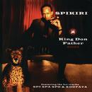 King Don Father 2001/Spikiri