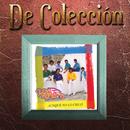Aunque No Lo Creas (De Colección)/Los Yonic's