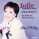 Here I'll Stay - The Words Of Jay Lerner/Julie Andrews