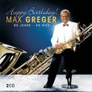 Happy Birthday - 80 Jahre - 40 Hits/Max Greger