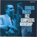Jazz Composers Workshop/Charles Mingus