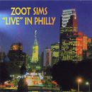 'Live' In Philly/Zoot Sims