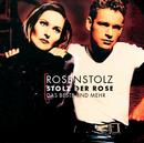 Stolz Der Rose - Das Beste Und Mehr/Rosenstolz